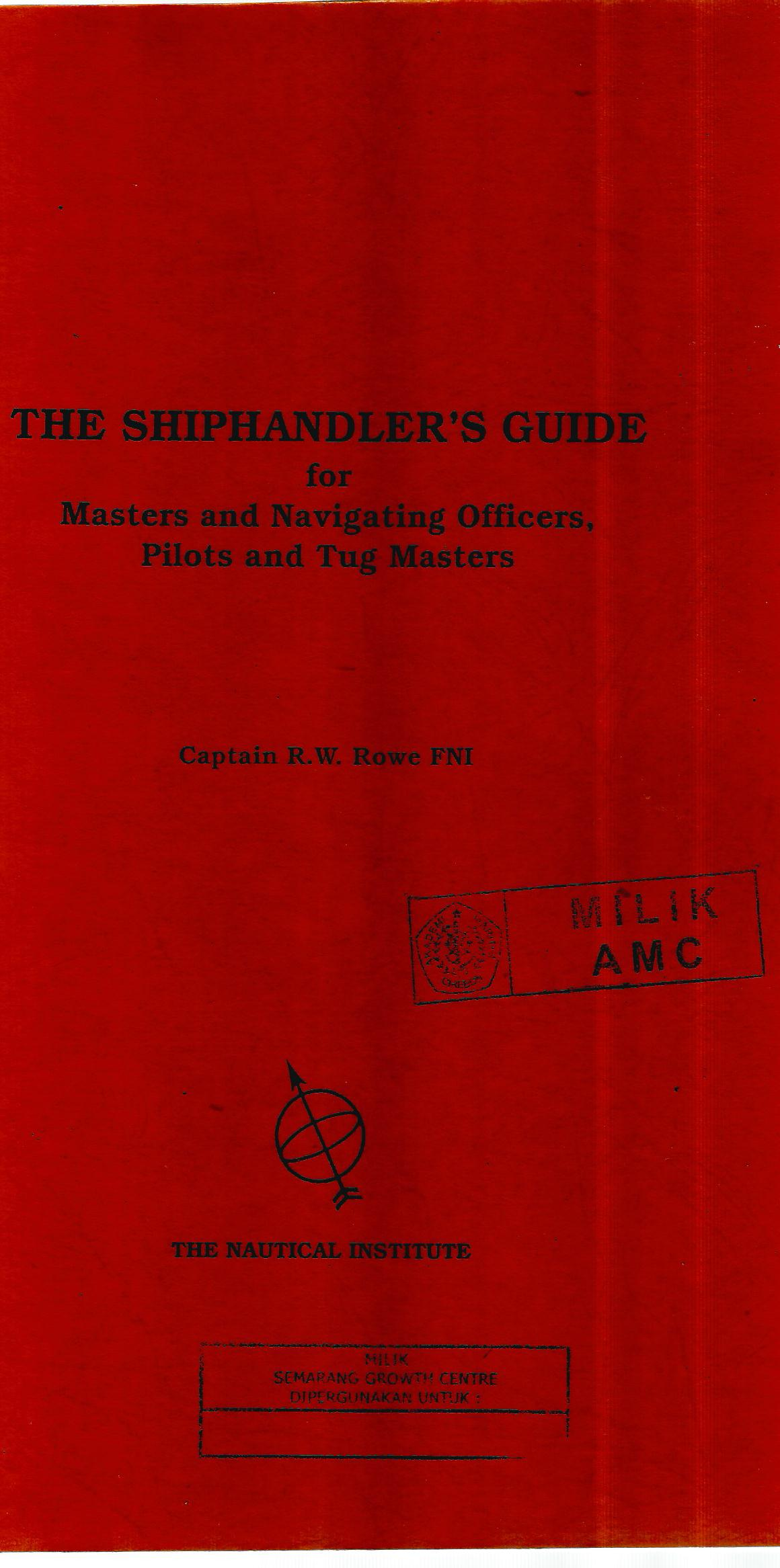 THE SHIPHANDLERS GUIDE